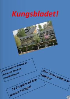 """Blå rektangel med bild på Kungshögsskolan och ordet """"Kungsbladet"""" skrivet på mitten."""