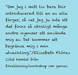 Citat från Elizabeth Florez.