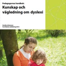 Omslag till skriften Kunskap och vägledning om dyslexi.