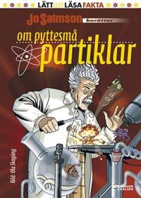 Bokomslag till faktabok om pyttesmå partiklar.
