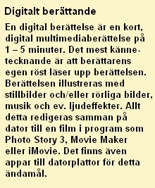 Fakta om digitalt berättande.