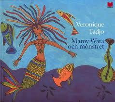 """Omslaget till boken """"Mamy Wata och monstret"""" av Veronique Tadjo."""