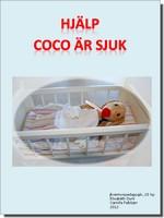 Omslag till hjälp coco är sjuk.