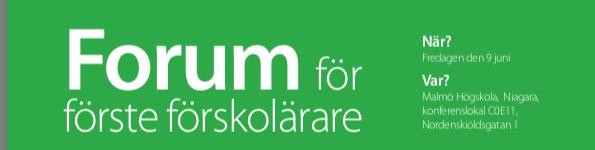 Inbjudan till forum för förste förskollärare.