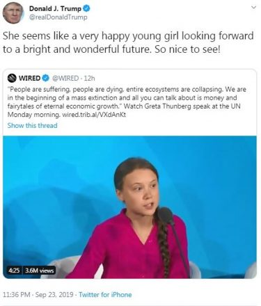 """Donald Trump beskriver Greta Thunberg som """"a very happy young girl looking forward to a bright and wonderful future."""""""