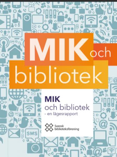 Bokomslag MIK och bibliotek